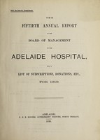 view Annual report of the Board of Management of Adelaide Hospital with a list of subscriptions, donations, etc : 1919.