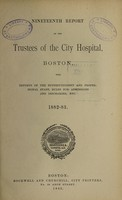 view Report of the trustees of the City Hospital, Boston : 1882/83.