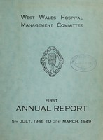 view Annual report  : 1948/49 / West Wales Hospital Management Committee.