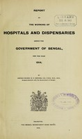 view Report on the working of hospitals and dispensaries under the government of Bengal : 1914