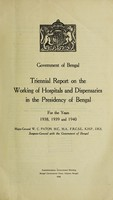 view Triennial report on the working of hospitals and dispensaries in Bengal : 1938, 1939, and 1940